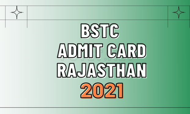 BSTC Admit Card 2021, bstc admit card 2021 name wise,