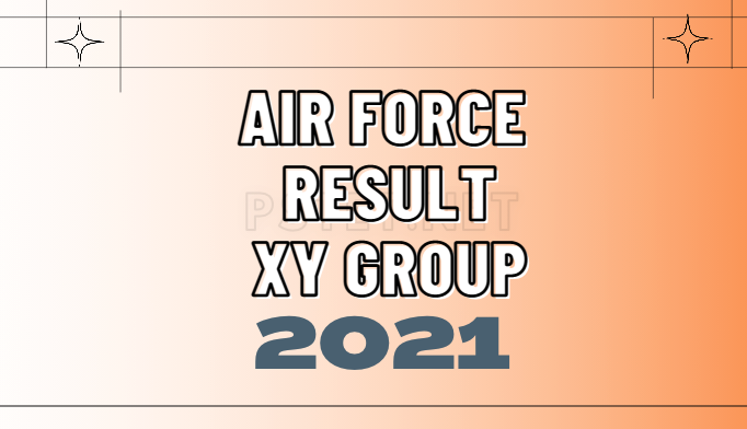 indian air force result 2021, airforce xy group result 2021, air force exam result 2021,